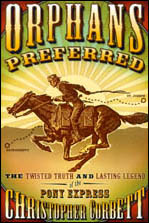 Must be Expert Riders – Tales of the Pony Express